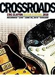 クロスロード・ギター・フェスティヴァル 2010(DVD通常盤)
