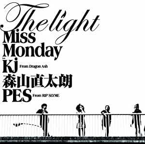 The Light feat.Kj from Dragon Ash,森山直太朗,PES from RIP SLYME
