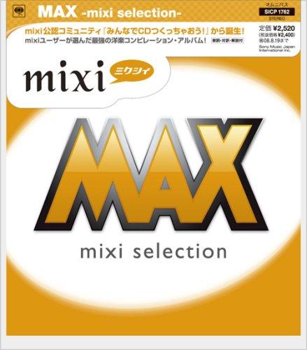 MAX-mixi selection-