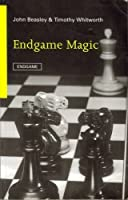 Endgame Magic (Batsford Chess Book)