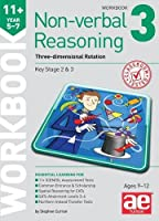 11+ Non-verbal Reasoning Year 5-7 Workbook 3: Three-dimensional Rotation