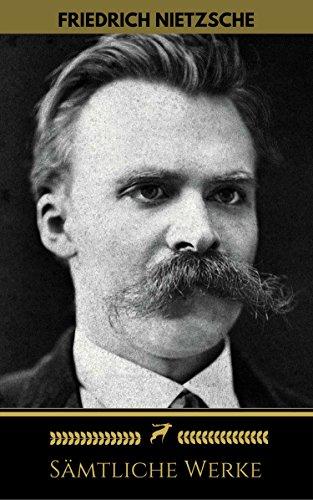 Friedrich Nietzsche: Sämtliche Werke (Golden Deer Classics) (German Edition)