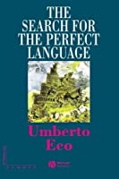 The Search for the Perfect Language (The Making of Europe) by Umberto Eco(1997-04-08)