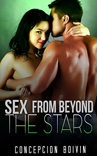 Sex From Beyond The Stars (English Edition)