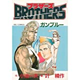 BROTHERS / 小池 一夫 のシリーズ情報を見る
