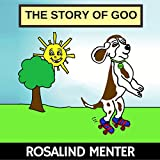 The Story of Goo