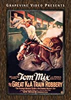 Great K & A Train Robbery [DVD]