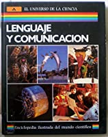 Lenguaje Y Comunicacion/Language and Communication