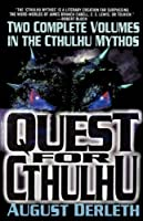 The Quest for Cthulhu (Carroll & Graf Science Fiction)