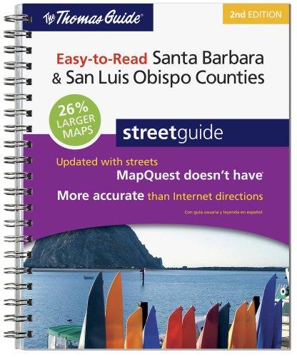 Download The Thomas Guide 2009 Easy to Read Santa Barbara/ San Luis Obispo Counties (Thomas Guide Santa Barbara/San Luis Obispo Counties Street Guide & Directory) 0528873644