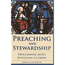 Preaching and Stewardship: Proclaiming God's Invitation to Grow (Vital Worship Healthy Congregations)