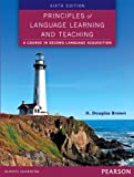 Principles of Language Learning and Teaching (6E)