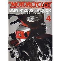 別冊 MOTORCYCLIST (モーターサイクリスト) 2007年 04月号 [雑誌]