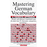 Mastering German Vocabulary: A Thematic Approach (Barron's Vocabulary Series)