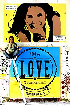 100% Love Guaranteed by [Keays, Roger]
