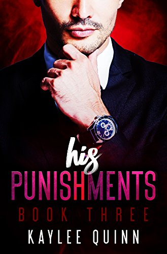 Download His Punishments (Book Three) (English Edition) B072LPVQ4W