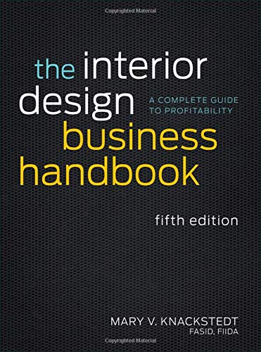 Download The Interior Design Business Handbook: A Complete Guide to Profitability 1118139879