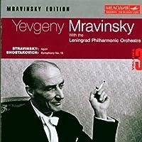 Mravinsky Edition Vol.3: Stravinsky - Agon, Shostakovich: Symphony No.15