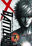 クロスバトラーズ~Cyber Blue the Last Stand~ (1) (ゼノンコミックス)