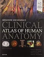 Abrahams' and McMinn's Clinical Atlas of Human Anatomy, 8e