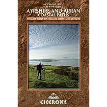 The Ayrshire and Arran Coastal Paths (British Long Distance Trails)
