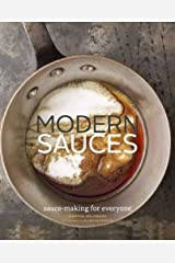 Modern Sauces: More than 150 Recipes for Every Cook, Every Day by Martha Holmberg(2012-10-17) Unknown Binding