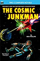 Cosmic Junkman, The, & the Ultimate Weapon