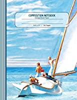 Composition Notebook: Large Journal - College Ruled Lined Paper, Writing And Journaling Book - Edward Hopper Sailboat
