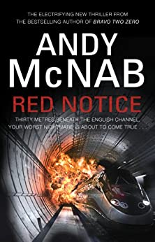 Red Notice: The electrifying thriller from the No. 1 bestseller (Tom Buckingham) by [McNab, Andy]