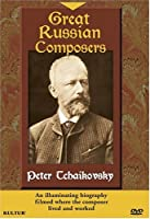 Great Russian Composers: Peter Tchaikovsky [DVD] [Import]