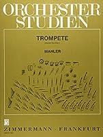 Orchesterstudien: Mahler. Trompete.
