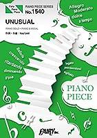 ピアノピースPP1540 UNUSUAL / 安室奈美恵 feat. 山下智久 (ピアノソロ・ピアノ&ヴォーカル)~ベストコラボレーションアルバム「Checkmate!」より (PIANO PIECE SERIES)