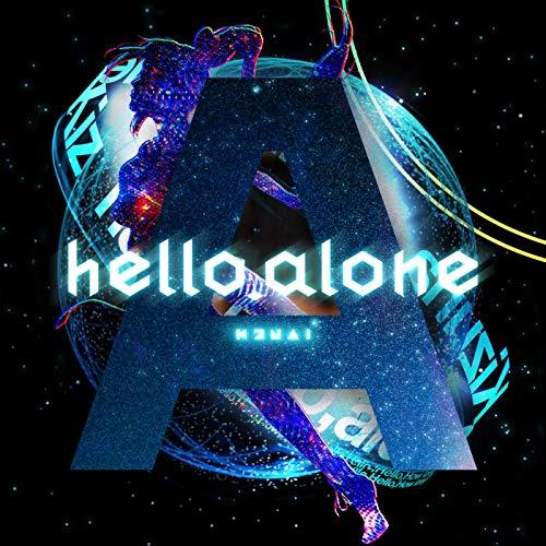 hello, alone