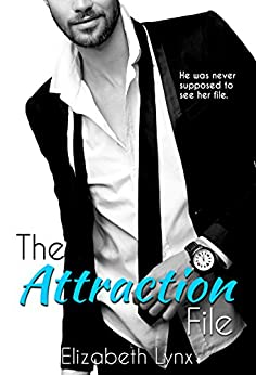 The Attraction File (Cake Love) by [Lynx, Elizabeth]