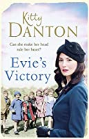 Evie's Victory: Evie's Dartmoor Chronicles, Book 3