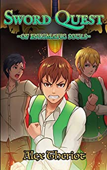 Sword Quest of Enigmatic Souls: Takanova: An Original English Light Novel by [Theriot, Alex]