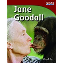 Jane Goodall - TIME FOR KIDS® Informational Text - Great for School Projects and Book Reports -