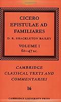 Cicero: Epistulae ad Familiares v1 (Cambridge Classical Texts and Commentaries)