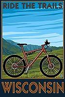 ウィスコンシン–Mountain Bikeシーン–Ride the Trails 12 x 18 Signed Art Print LANT-55681-708