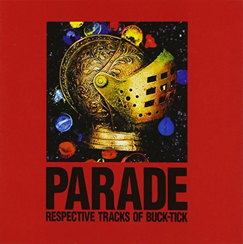 PARADE~RESPECTIVE TRACKS OF BUCK-TICK~の詳細を見る