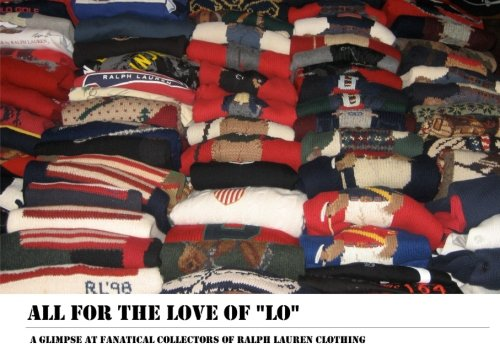 All for the Love of Lo: A Glimpse at Fanatical Collectors of...