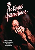 He Knows You're Alone [DVD]