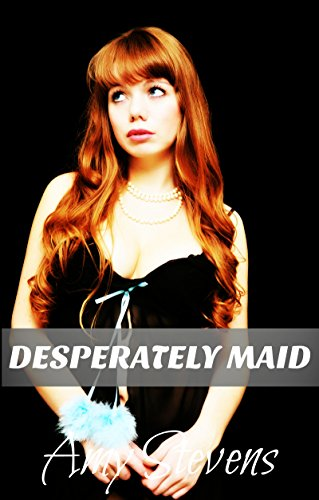 DESPERATELY MAID: Turned Into A Sissy Maid By My Wife (English Edition)