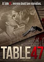 Table 47 [DVD]