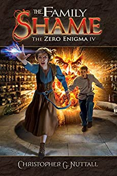 The Family Shame (The Zero Enigma Book 4) by [Nuttall, Christopher]