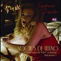 Vol. 1-Noches De Feeling Homenaje Al Filin  Cubano