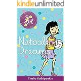 Go Girl: Netball Dreams (Go Girl (Hardie Grant))