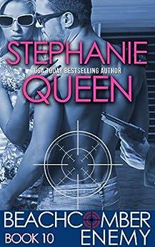 Beachcomber Enemy (Beachcomber Investigations Book 10) by [Queen, Stephanie]