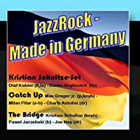 JazzRock - Made in Germany by Kristian Schultze-Set / Catch Up / The Bridge