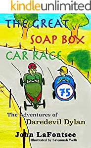 The Adventures of Daredevil Dylan: The Great Soap Box Car Race (English Edition)